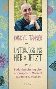 Kankyo Tanner unterwegs ins hier und jetzt 189x300 - Love yourself! Wege zur inneren Ausgeglichenheit